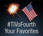 TiVoFourthYourFavorties