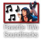 Favorite TiVo Soundtracks_180x150
