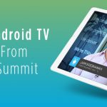Top Five Android TV Takeaways - CTV Summit
