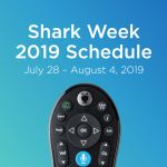 TiVo brings you everything you need to know about Shark Week 2019.