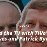 TiVo Featured on VUX World Podcast